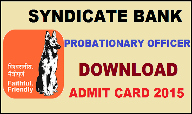 Syndicate Bank PO Admit Card 2015-2016