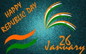 69th Happy Republic Day 2018 Images, Quotes Wishes Wallpapers, Pics& Status For Whatsapp, Facebook DP