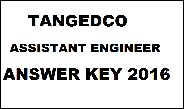 TANGEDCO AE Answer Key 2016: Download TNEB Assistant Engineer Answer Key With Cut Off Marks