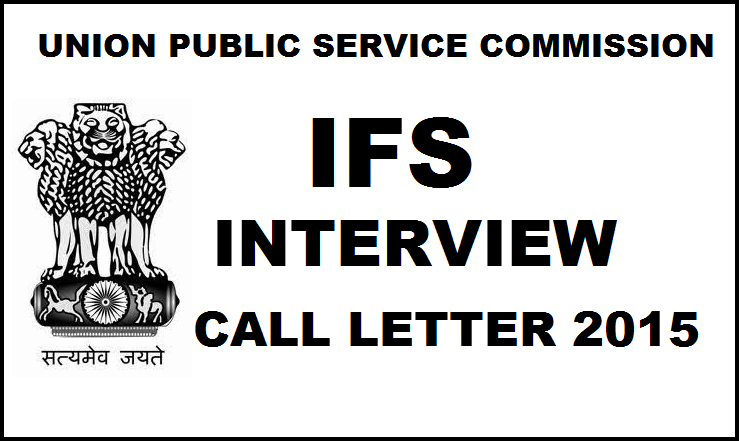 UPSC IFS Interview Call Letter 2015| Download IFS E-Summon Letter Here