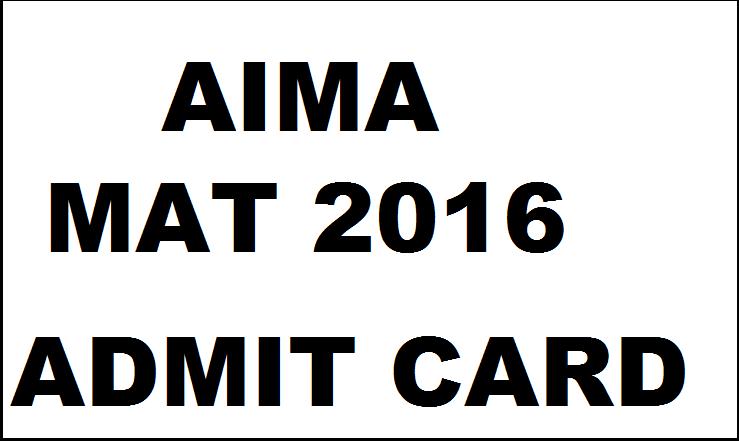 AIMA MAT Admit Card 2016: Download MAT Feb 2016 Hall Ticket @ www.aima.in