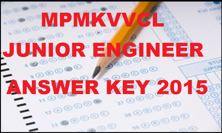 MPMKVVCL Junior Engineer Answer Key 2015| Download JE 10th Jan Answer Key PDF Here