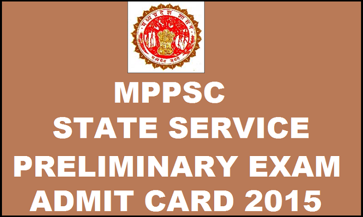 MPPSC State Service Preliminary Exam Admit Card 2016: Download mponline.gov.in