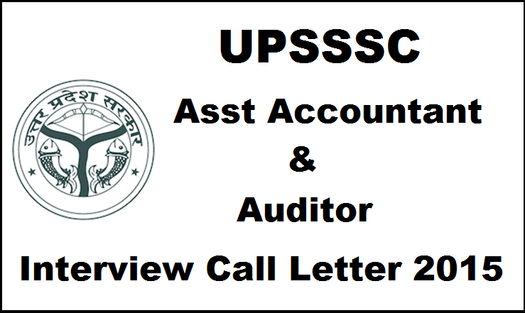 UPSSSC Asst Accountant And Interview Call Letter Released| Download Here