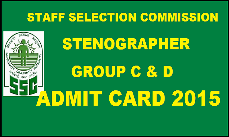 SSC Stenographer Admit Card 2015 Download