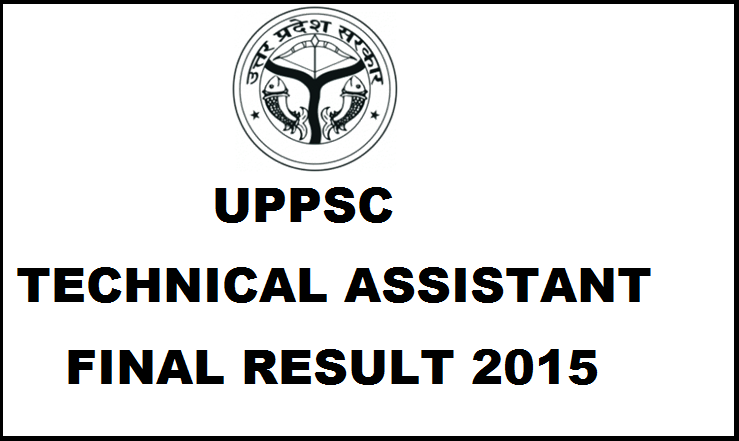 UPPSC Technical Assistant Group C Final Result 2015: Check District Wise Results With Cut Off Marks
