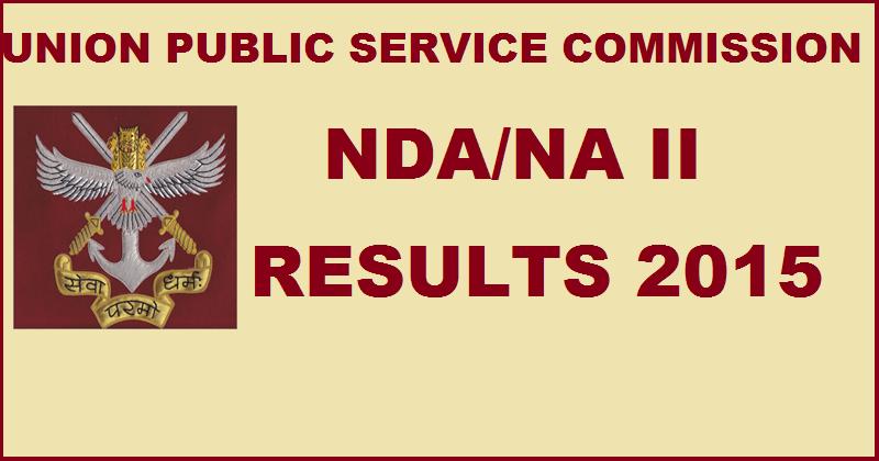 UPSC NDA & NA II Result 2015 Declared: Check Here @upsc.gov.in