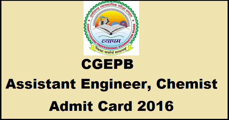 CGPEB Assistant Engineer and Chemist Admit Card 2016