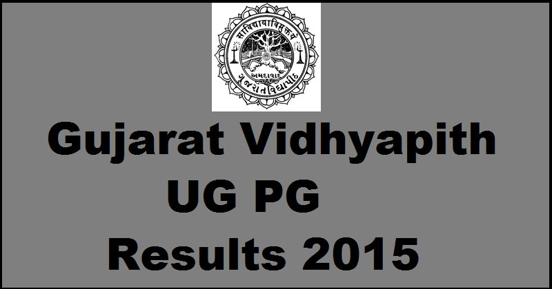 Gujarat Vidyapith Nov/Dec 2015 Results Declared: Check GVP UG PG Results @ gujaratvidyapith.org