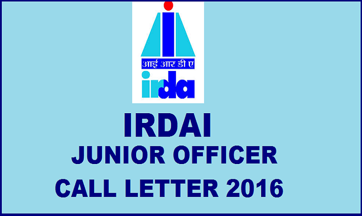 IRDAI Junior Officer Phase I Call Letter 2016