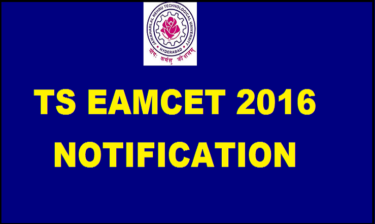 TS EAMCET 2016 Notification Important Dates| Apply Online From 28th Feb 2016
