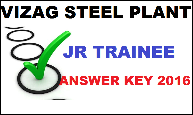 Vizag Steel Plant Jr Trainee Answer Key 2016| Download 28th Feb Key With Cutoff Marks