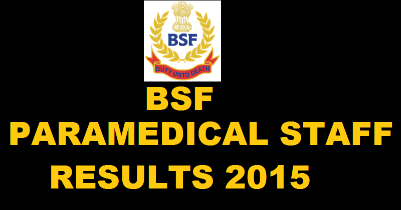 BSF Paramedical Staff Final Results For SI ASI CT HC Declared @ bsf.nic.in