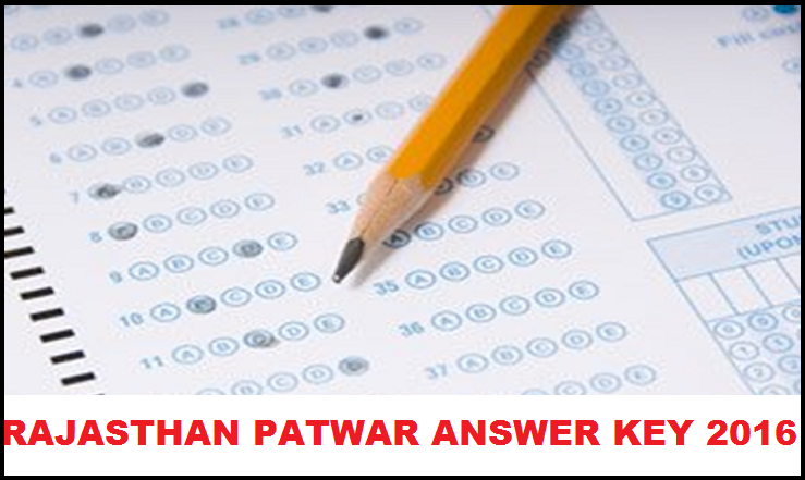 Rajasthan Patwari Answer Key 2016| Download Here With Expected Cut Off Marks
