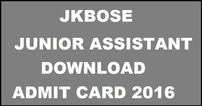 JKBOSE Junior Assistant Admit Card 2016| Download @ www.jkbose.co.in