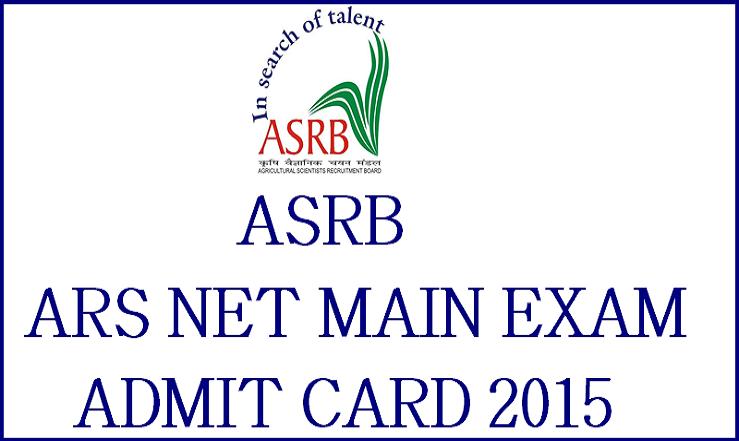 ASRB ARS NET Mains Admit Card 2015