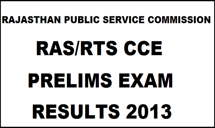 RPSC RAS/RTS CCE Pre Exam Results 2013 Declared @ www.rpsc.rajasthan.gov.in