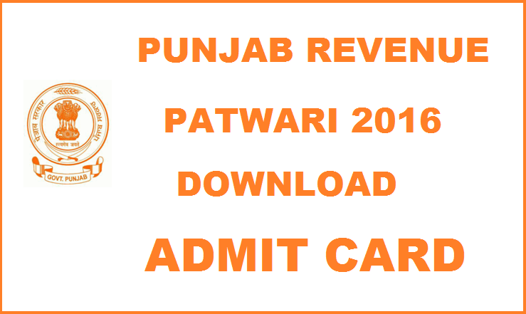 Punjab Revenue Patwari Admit Card 2016 For 21st Feb Second Stage Exam| Download @ dlr.applyforexam.com