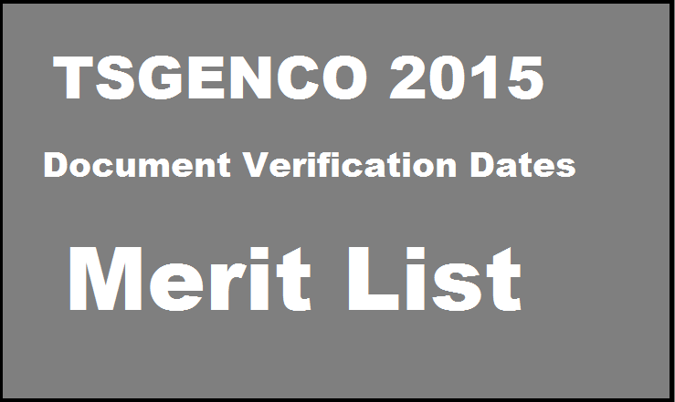 TSGENCO AE 2015 Merit List Document Verification Dates | Check Here @ www.tsgenco.telangana.gov.in