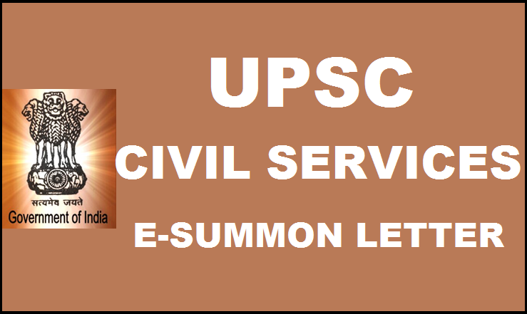 UPSC Civil Services E-summon Letter Released| Download @ upsc.gov.in For Personality Test/Interview