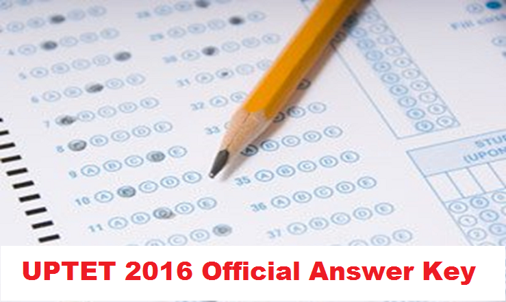 UPTET 2016 Official Answer Key| Download From 8th Feb @ uptet.co.in
