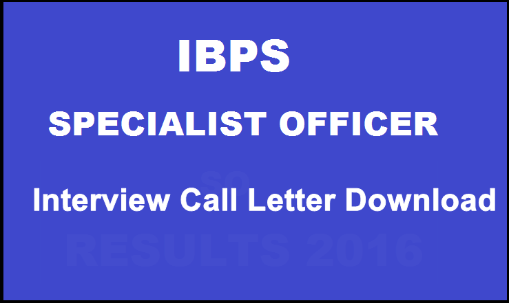 IBPS CWE Specialist Officers V Interview Call Letter