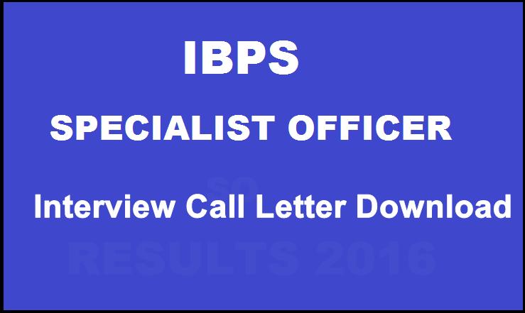 IBPS CWESpecialist OfficersV InterviewCallLetter