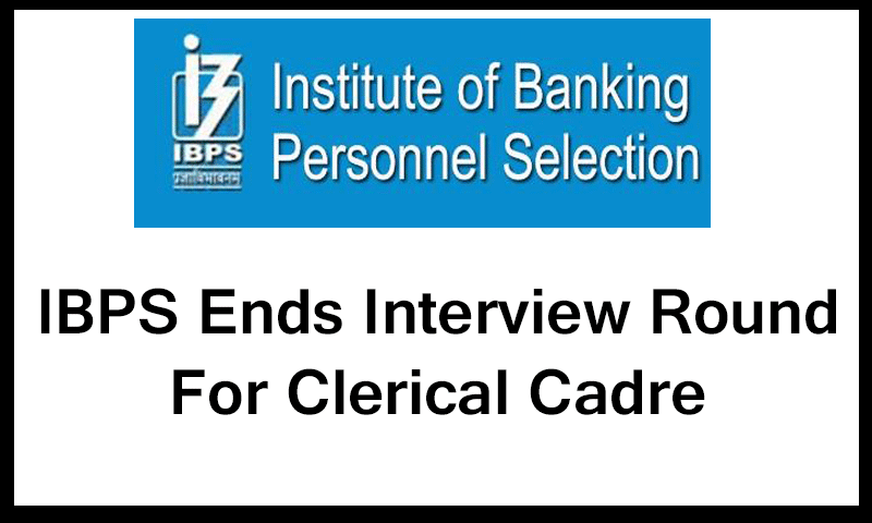 IBPS-ends-interview-round-for-clerical-cadre