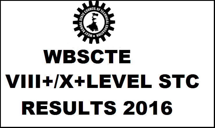 WBSCTE VIII+/X+ Level STC Results 2016 Declared| Check Here