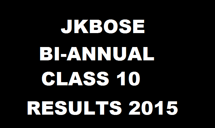 JKBOSE Results 2015 Declared For Jammu Division 10th Class Bi-Annual (Summer Zone)