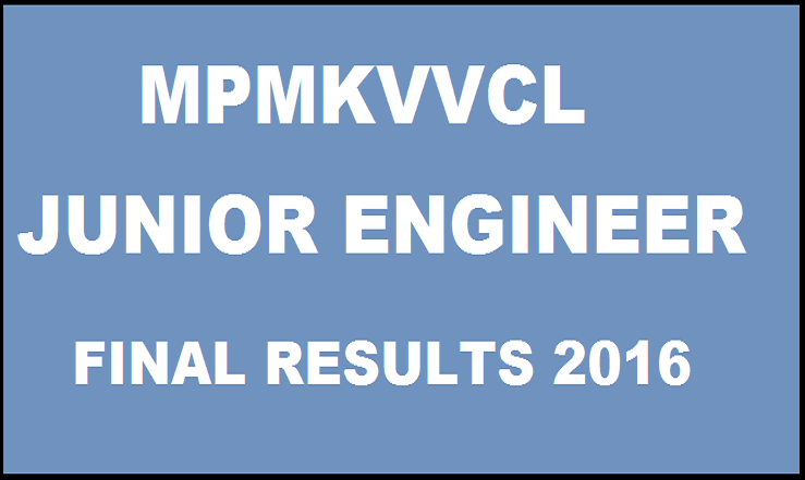 MPMKVVCL JE Final Results 2016| Check Junior Engineer (D)/ Asst Manager Results @ www.mpcz.co.in