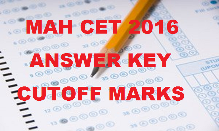 MAH MBA CET Answer Key 2016 With Cutoff Marks For 12th & 13th March Exam