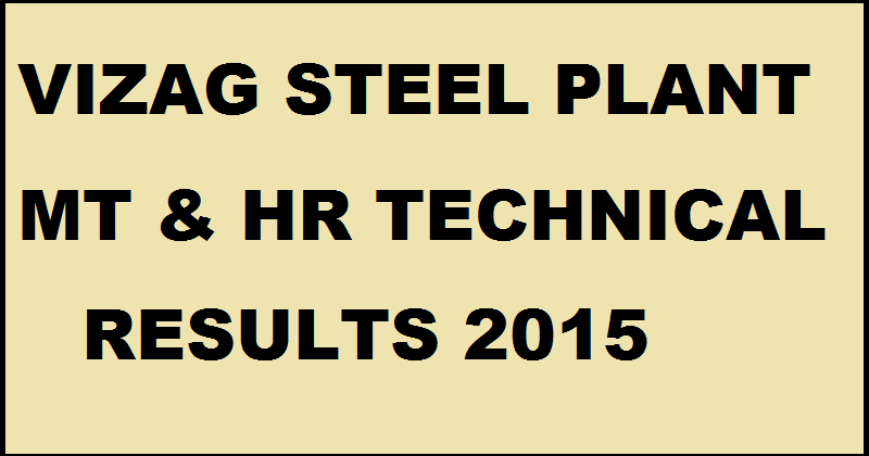 Vizag Steel Plant MT HR Results 2015| Check VSP Technical Candidates List @ www.vizag.com