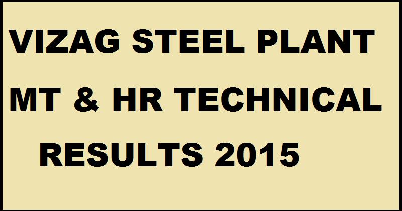 Vizag Steel Plant MT HR Results 2015| Check VSP Technical Candidates List @ www.vizag.com
