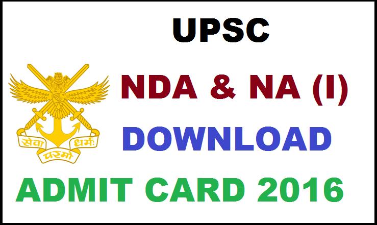 UPSC NDA & NA (I) Admit Card 2016