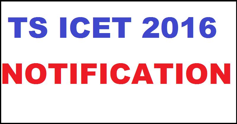 TSICET 2016| Apply For Telangana ICET @ tsicet.org From Today