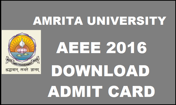 AEEE 2016 Admit Card Available Now Download @ aeee.amrita.edu