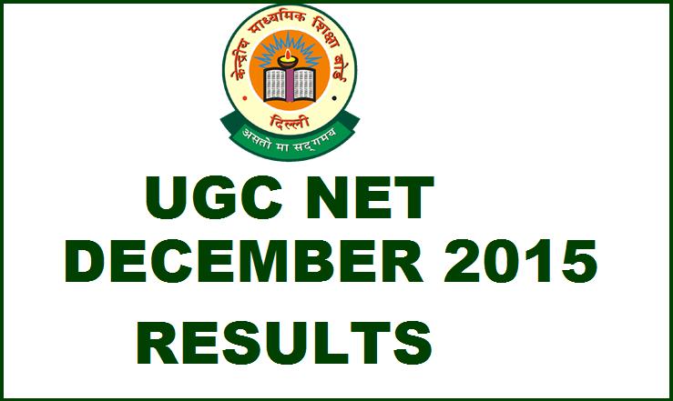 CBSE UGC NET December 2015 Results Declared @ cbseresults.nic.in