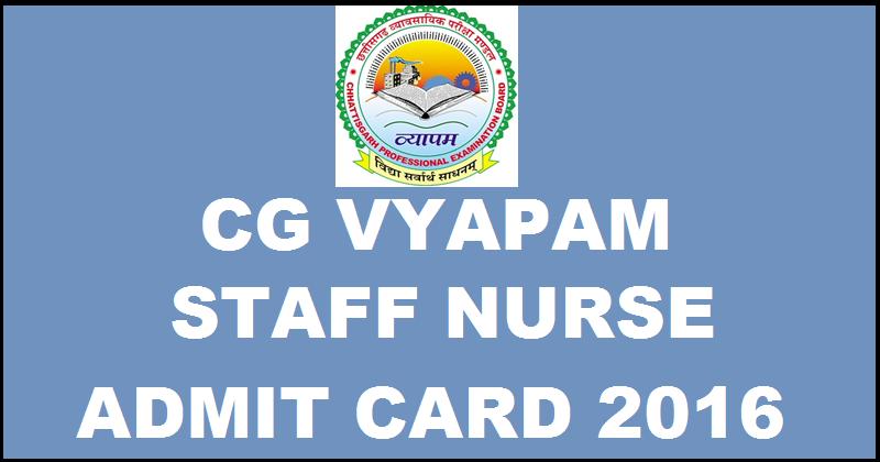 CG Vyapam Staff Nurse Admit Card 2016 Download For 17th April Exam