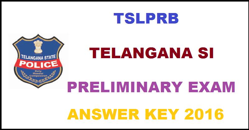 Telangana TS SI Prelims Answer Key 2016 With Cutoff Marks