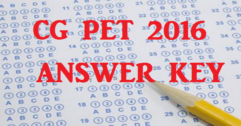 CG PET Answer Key 2016 And Cutoff Marks| Download PDF For 24th April Exam