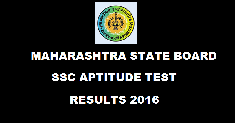 MSBSHSE Maharashtra State Board SSC Aptitude Test Results 2016 Declared @ ivgs.ac.in