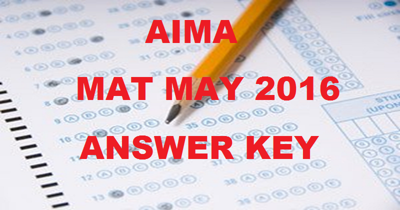 AIMA MAT Answer Key 2016 For May Paper Based Test With Cutoff Marks