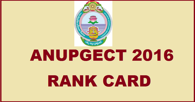 ANUPGCET Results 2016 Declared| Download Rank Card @ www.anupgcet.in