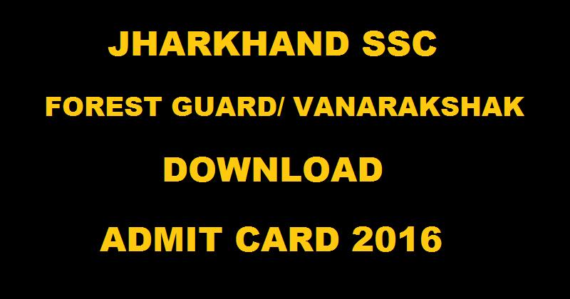JSSC Forest Guard Vanrakshak Mains Admit Card 2016 Download @ www.jssc.in