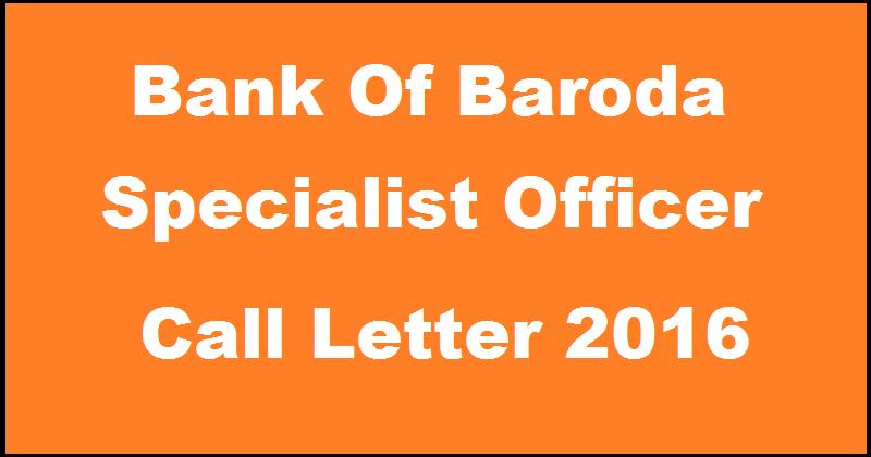 Bank of Baroda SO Call Letter 2016