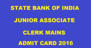 SBI Clerk Mains Admit Card 2016 For JA & JAA Released @ www.sbi.co.in