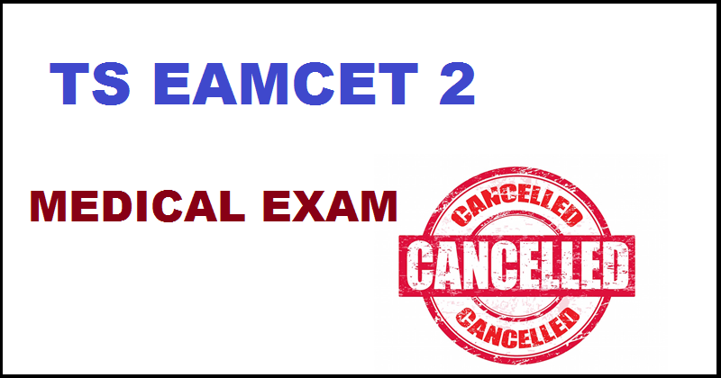 ts eamcet 2 cancelled check ts eamcet 3 exam dates
