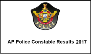 AP Police Constable Results 2017 Released – Check FWT (Mains) Results for PC (Civil&AR) & Warder (Prisons) @ appolice.gov.in