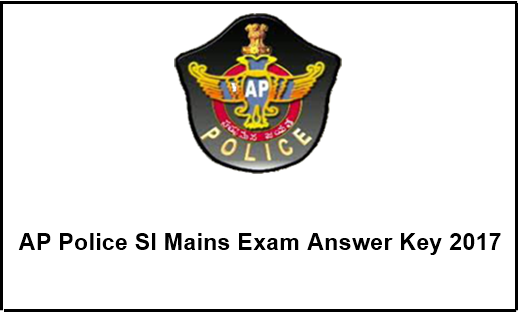 AP Police SI Mains Exam Answer Key 2017